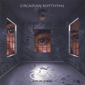 Colin Chin - Circadian Rhythms