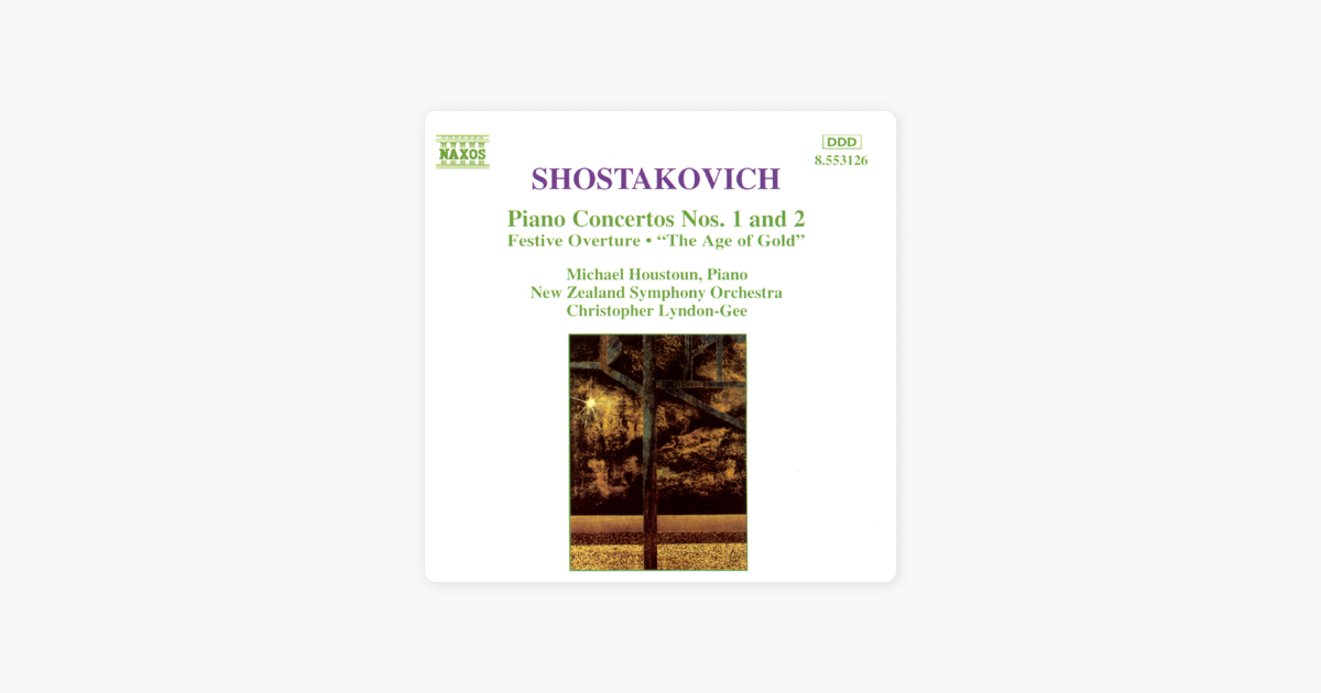 Shostakovich: Piano Concertos No  1 and 2 by Christopher Lyndon-Gee,  Michael Houstoun & New Zealand Symphony Orchestra