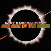 Dub Side Of The Moon (A Reggae Version Of Pink Floyd's Dark Side Of The Moon)-Easy Star All-Stars