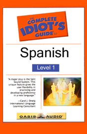 The Complete Idiot's Guide to Spanish, Level 1 (Original Staging Nonfiction) audiobook