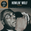 Howlin' Wolf - Chess 50th Anniversary Collection: Howlin' Wolf - His Best artwork