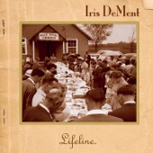 Iris DeMent - Leaning On the Everlasting Arm