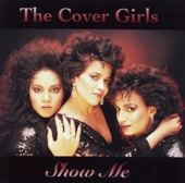 02 - THE COVER GIRLS - SHOW ME EX