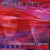 Mates of State - I Know, and I Said Forget It
