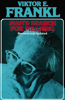 Man's Search for Meaning (Unabridged) - Viktor E. Frankl