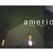 American Football - For Sure
