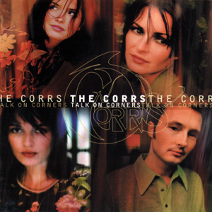 The Corrs - What Can I Do?