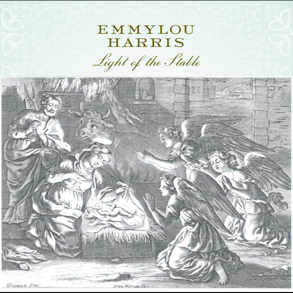 Light Of The Stable By Emmylou Harris On Apple Music