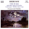 François-Joël Thiollier - Debussy: Clair de Lune and Other Piano Favorites  artwork