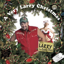 a very larry christmas larry the cable guy