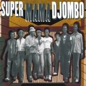 Super Mama Djombo - Dissan Na M'bera