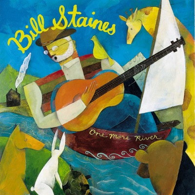 One More River - Bill Staines