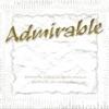 Admirable, 1997