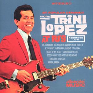 Trini Lopez - More Trini Lopez At PJ's