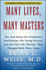 Brian L. Weiss, M.D. - Many Lives, Many Masters: The True Story of a Psychiatrist, His Young Patient, and Past-Life Therapy  artwork
