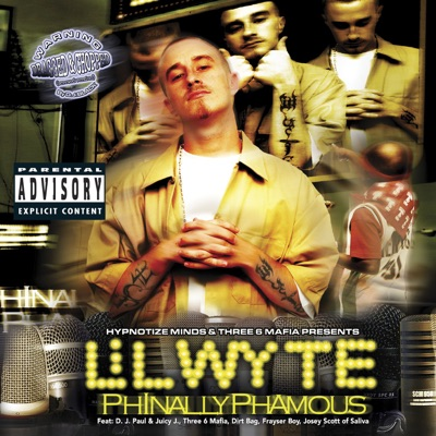 Phinally Phamous (Chopped & Screwed) - Lil' Wyte