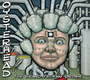 The Grand Pecking Order - Oysterhead - Oysterhead