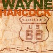 Wayne Hancock - Smell That Bread