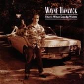 Wayne Hancock - Freight Line Blues