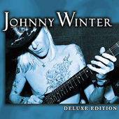 Deluxe Edition: Johnny Winter