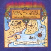 Grey Larsen & André Marchand - Sorry I Am/John Joe Lynch/Canoe in the Clouds