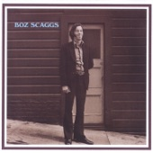 Boz Scaggs - I'll Be Long Gone