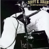 Scott H. Biram - Sweet Thing