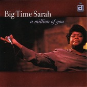 Big Time Sarah - Train I Ride