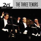 20th Century Masters: The Three Tenos  Millennnium Collection-The Three Tenors