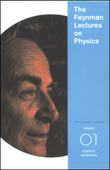 The Feynman Lectures on Physics: Volume 1, Quantum Mechanics (Unabridged)
