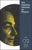 The Feynman Lectures on Physics: Volume 2, Advanced Quantum Mechanics