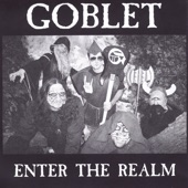Goblet - Kill the King