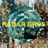 Radar Brothers - Is That Blood