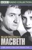 BBC Radio Shakespeare: Macbeth (Dramatized) - William Shakespeare