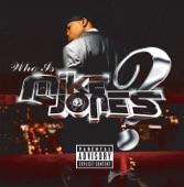 Mike Jones - Flossin'