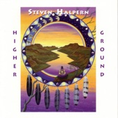 Steven Halpern - Higher Ground, Pt. 1 (Synths and Angelic Choir)