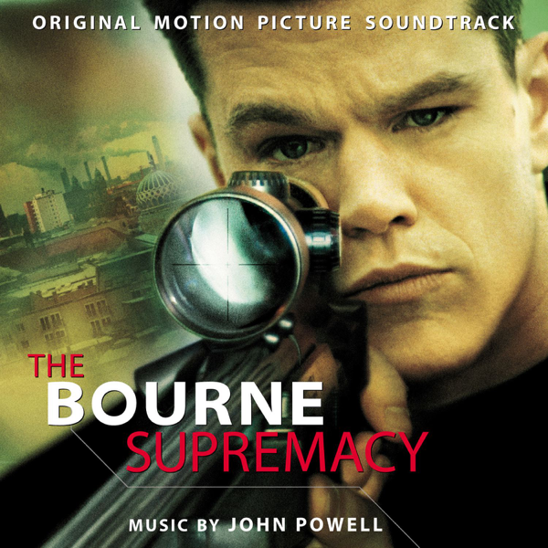 The Bourne Supremacy (Original Motion Picture Soundtrack) by John