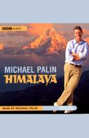 Michael Palin - Himalaya (Abridged Nonfiction) artwork