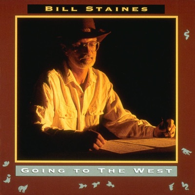 Going to the West - Bill Staines
