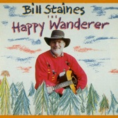 Bill Staines - The Happy Wanderer