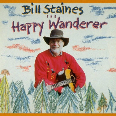 The Happy Wanderer - Bill Staines