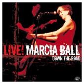Marcia Ball - Down the Road (false)