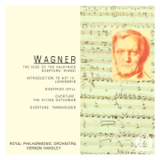 Wagner: The Ride of the Valkyries, Overtures - Royal Philharmonic Orchestra & Vernon Handley - Royal Philharmonic Orchestra & Vernon Handley