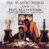 Ain't No Doubt About It (feat. M.C. Madness)