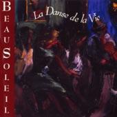 BeauSoleil - LaDanse De La Vie (The Dance Of Life)