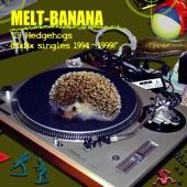 Melt-Banana - It's In the Pillcase