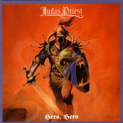 Hero, Hero - Judas Priest