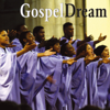 Gospel Dream - Gospel Dream