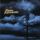 The Dark Fantastic - I'm No Good