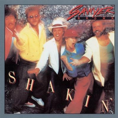 Shakin' - Sawyer Brown